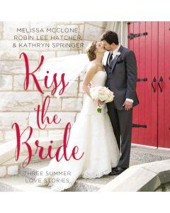 Kiss the Bride (Year of Weddings Novella, Book #2)