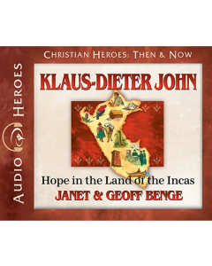 Klaus-Dieter John (Christian Heroes: Then & Now)