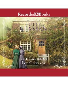 The Ladies of Ivy Cottage (Tales from Ivy Hill, Book #2)