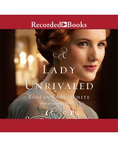 A Lady Unrivaled (Ladies of the Manor, Book #3)