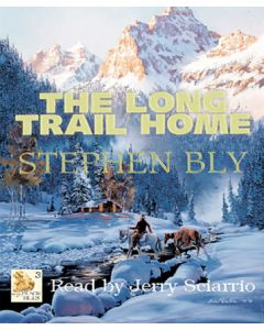 The Long Trail Home (Fortunes of the Black Hills Series, Book #3)