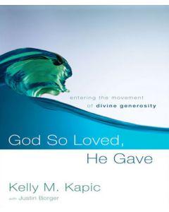 Go So Loved, He Gave