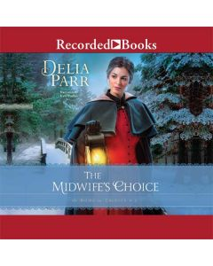 The Midwife's Choice (At Home in Trinity, Book #2)