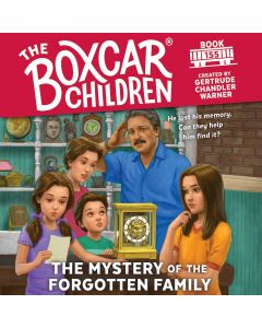 The Mystery of the Forgotten Family (Boxcar Children, Book #155)