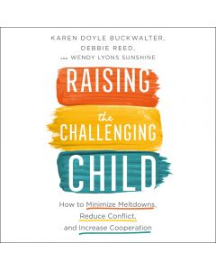 Raising the Challenging Child