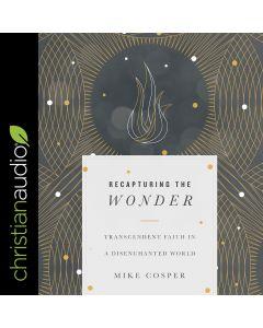 Recapturing the Wonder