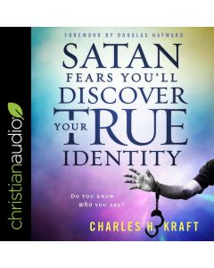 Satan Fears You'll Discover Your True Identity: Do You Know Who You Are?