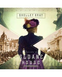 Secrets of Sloane House (Chicago World's Fair Mystery)