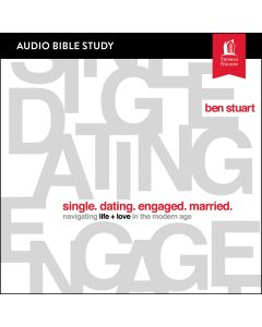 Single, Dating, Engaged, Married:  Audio Bible Studies
