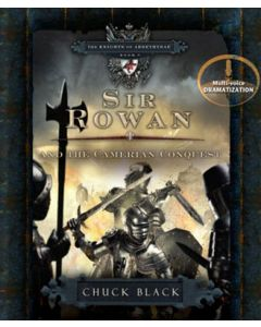 Sir Rowan and the Camerian Quest (The Knights of Arrethtrae, BOOK #6)