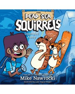 Squirreled Away (The Dead Sea Squirrels, Book #1)