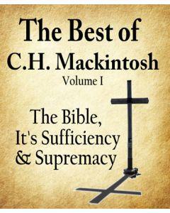 The Best of C.H. Mackintosh Volume I