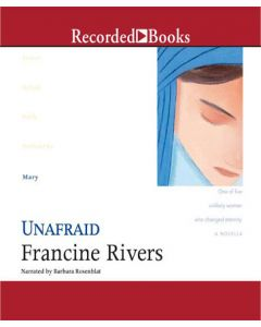Unafraid (Lineage of Grace, Book #5)
