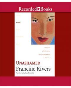 Unashamed (Lineage of Grace, Book #2)