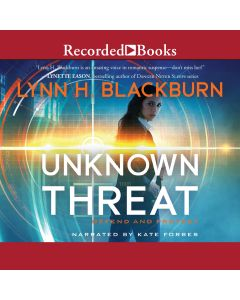 Unknown Threat (Defend and Protect, Book #1)