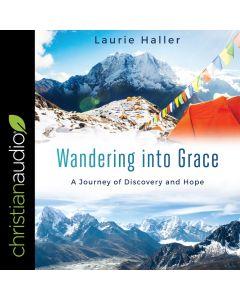 Wandering Into Grace