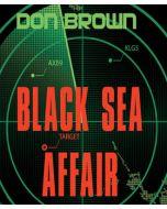 Black Sea Affair (The Navy Justice Series, Book #4)
