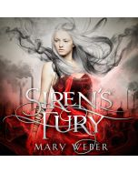 Siren's Fury (The Storm Siren Trilogy, Book #2)