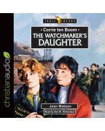 Corrie Ten Boom: The Watchmaker's Daughter (Trailblazers Series)