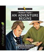 Hudson Taylor: An Adventure Begins (Trailblazers Series)
