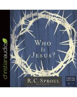 Who Is Jesus? (Series: Crucial Questions, Book #1)