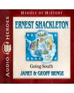 Ernest Shackleton (Heroes of History Series)