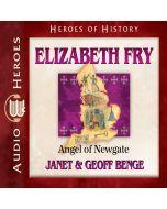 Elizabeth Fry (Heroes of History Series)