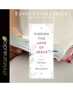 Finding the Love of Jesus from Genesis to Revelation