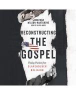 Reconstructing the Gospel