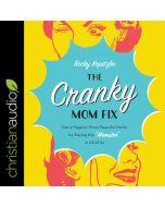Cranky Mom Fix