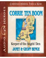 Corrie ten Boom (Christian Heroes: Then & Now)