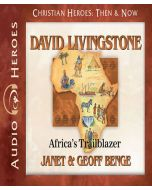 David Livingstone (Christian Heroes: Then & Now)