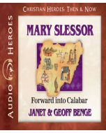 Mary Slessor (Christian Heroes: Then & Now)