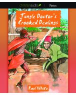 Jungle Doctor's Crooked Dealings (Jungle Doctor Series, Book #4)