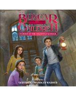 Hidden in the Haunted School (The Boxcar Children Mysteries, Book #144)
