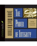 The Power of Integrity