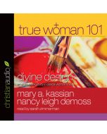 True Woman 101 (True Woman Series)