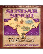Sundar Singh (Christian Heroes: Then & Now)