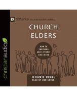 Church Elders (9Marks Series)