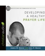 Developing a Healthy Prayer Life