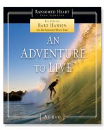 An Adventure to Live