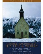 George MacDonald: His Life and Works