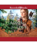Aiming for Love (Brides of Hope Mountain, Book #1)