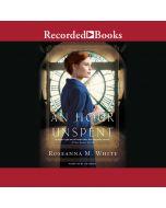 An Hour Unspent (Shadows Over England, Book #3)