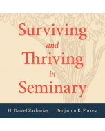 Surviving and Thriving in Seminary