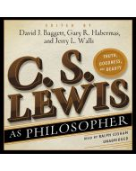 C. S. Lewis as Philosopher