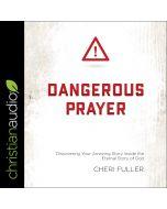 DANGEROUS PRAYER