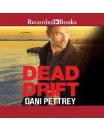 Dead Drift (Chesapeake Valor, Book #4)