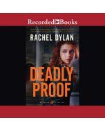 Deadly Proof (Atlanta Justice, Book #1)