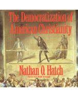 The Democratization of American Christianity